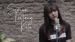 Download Mp3 Semua Tentang Kita - Peterpan Covered By Vioshie Gudang lagu