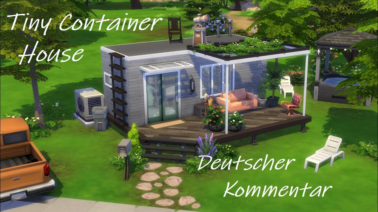 Sims 4 Speed Build Deutsch Tiny Basegame Container House Youtube
