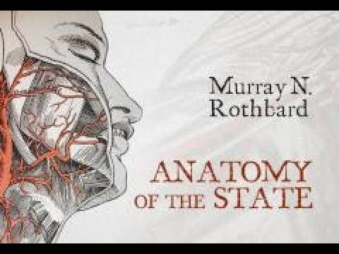 Anatomy of the State by Murray N. Rothbard - Summary and Review ...