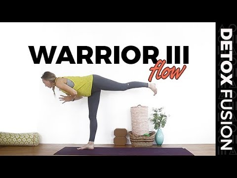 detox yoga fusion day 13 balance flow for warrior iii
