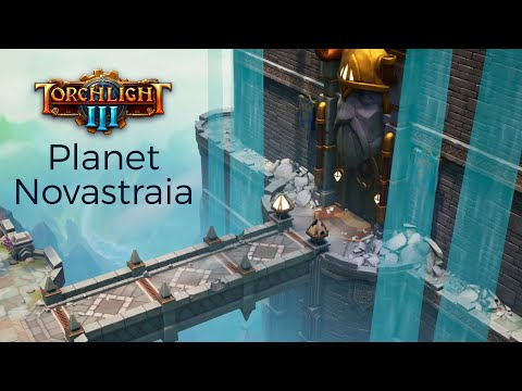 Torchlight III - Planet Novastraia