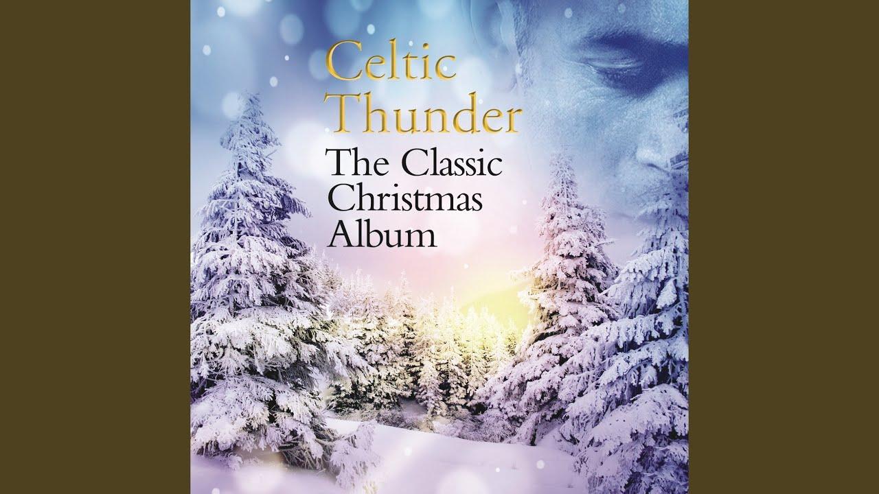 christmas medley youtube - Celtic Thunder Christmas