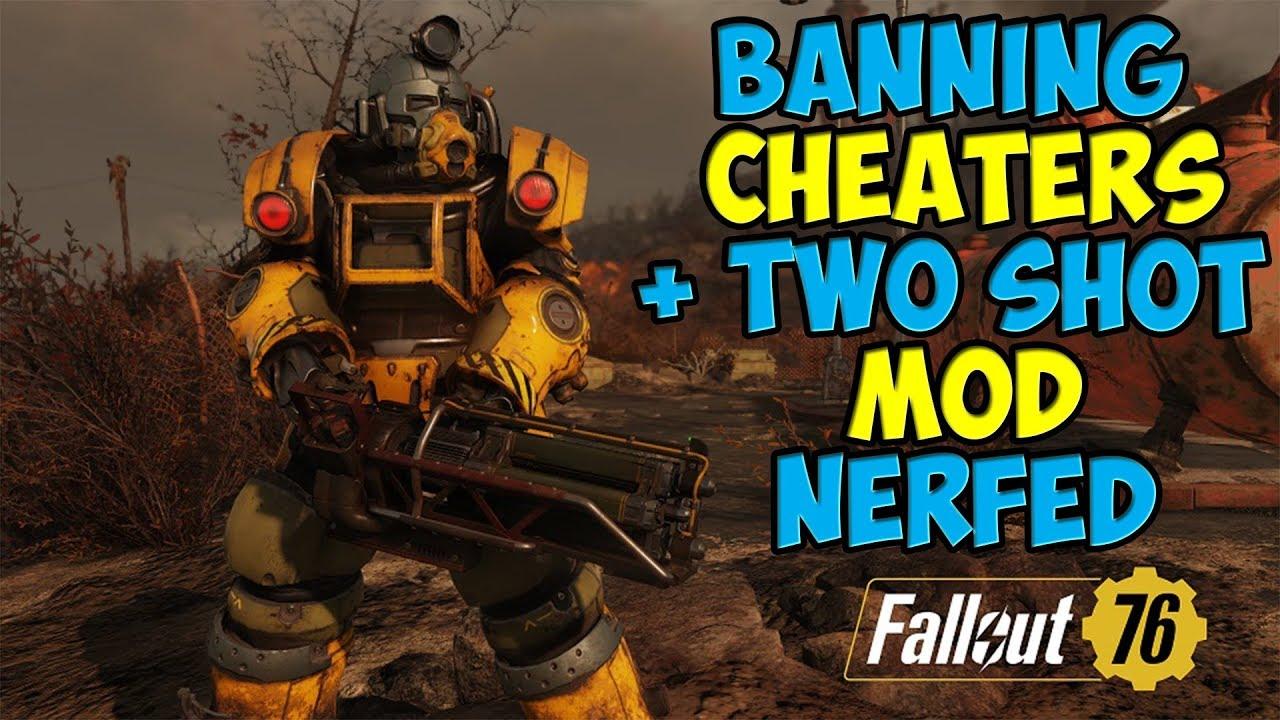 Banning Cheaters & Two Shot Mod Nerfed | Fallout 76 News
