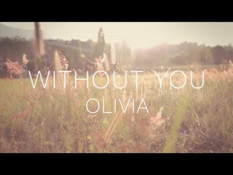 Olivia Penalva- WITHOUT YOU - Official Lyric Video - (Original)