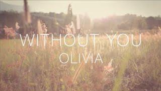 Gambar cover Olivia Penalva- WITHOUT YOU - Official Lyric video - (Original)