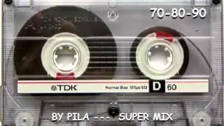 MUSICA AÑOS 80-90 QUE MARCARON UNA EPOCA SUPER MIX -BY PILA-
