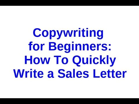Copywriting for Beginners   How To Quickly Write a Sales Letter