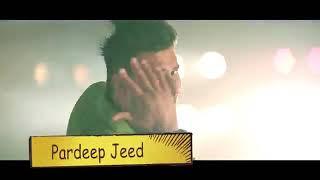 JEONDE HAN / Pavii Ghuman / Ell Ess Jay / Sukhjind / PTC Punjabi / Challa Records / Punjabi Songs