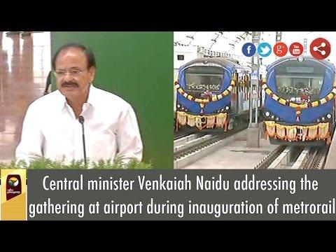 Venkaiah Naidu Addressing The Gathering At Airport During Inauguration Of Metro Rail