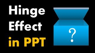 Hinge Animation Effect in PowerPoint - Advanced PowerPoint Animation Tutorial