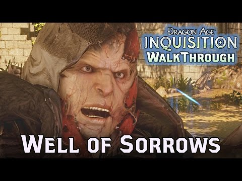 Dragon Age INQUISITION ► Well of Sorrows - Who will Drink? - What Pride Had Wrought - Part 122