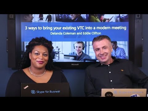 SfB Broadcast: Ep. 49 3 ways to bring your existing VTC into a modern meeting