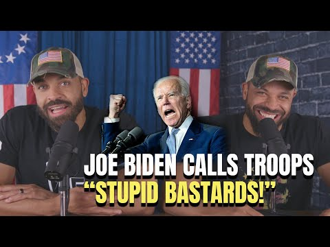"Joe Biden Calls Troops ""Stupid Bastards!"""