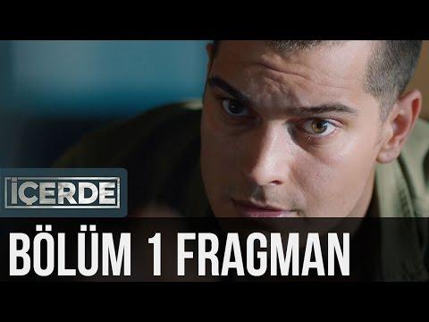İçerde 1. Bölüm Fragman