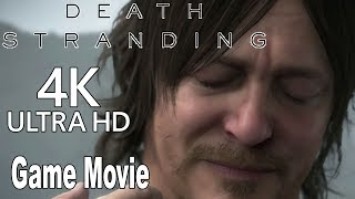 Death Stranding - Game Movie All Cutscenes [4K]