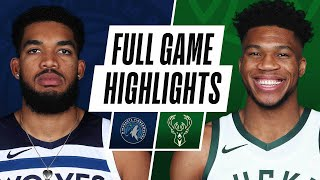 TIMBERWOLVES at BUCKS | FULL GAME HIGHLIGHTS | February 23, 2021