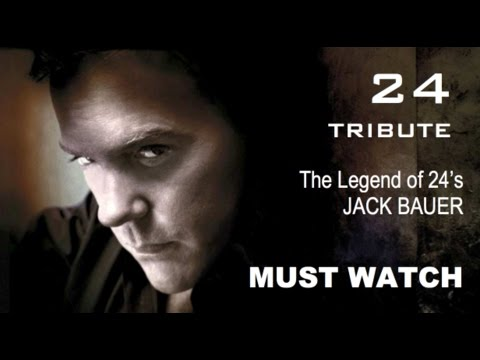 The Legend of 24's JACK BAUER - An Original Series Tribute