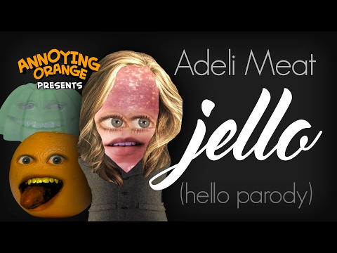 Annoying Orange: Adeli Meat - Jello (Parody) ft. Rebecca Parham