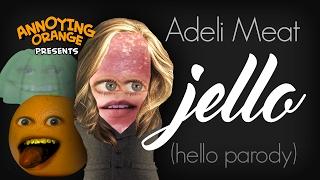 Annoying Orange: Adeli Meat - Jello (Parody) ft. Rebecca Parham