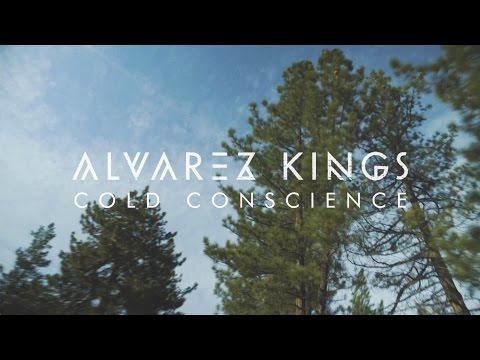Alvarez Kings - Cold Conscience [Official Lyric Video]