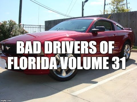 Bad Drivers of FLORIDA (and some pedestrians too) - VOLUME 31
