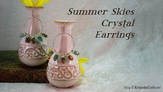 Summer Skies Crystal Earrings Tutorial