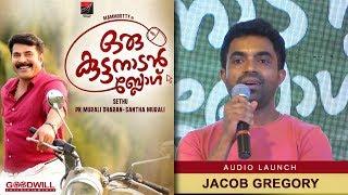 Jacob Gregary About Oru Kuttanadan Blog | Oru Kuttanadan Blog Audio Launch | Mammootty | Sethu