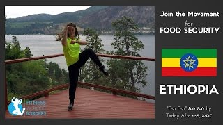 """ETHIOPIA Glutes & Legs; """"Eso Eso"""" ኤሶ ኤሶ - Teddy Afro ቴዲ አፍሮ"""