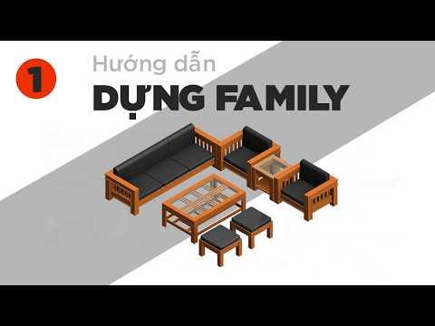 [REVIT - Level 2] - Các Bước Tạo Family Revit Cho Bộ Bàn Ghế Gỗ Đệm - Phần 1