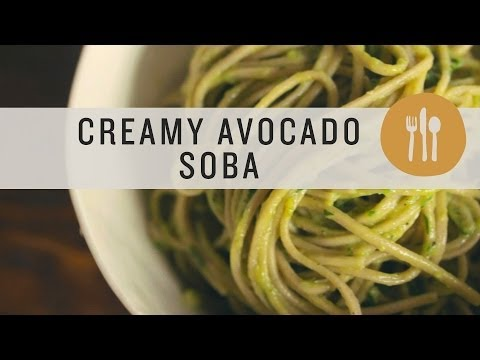Superfoods - Soba Noodles with Avocado Cream Sauce
