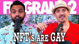 NFT's Are Gay | Flagrant 2 with Andrew Schulz and Akaash Singh