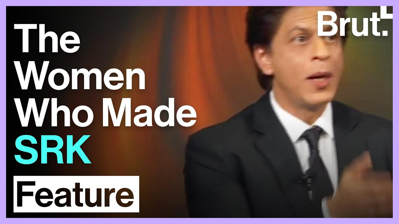 The Women Who Made SRK What He Is