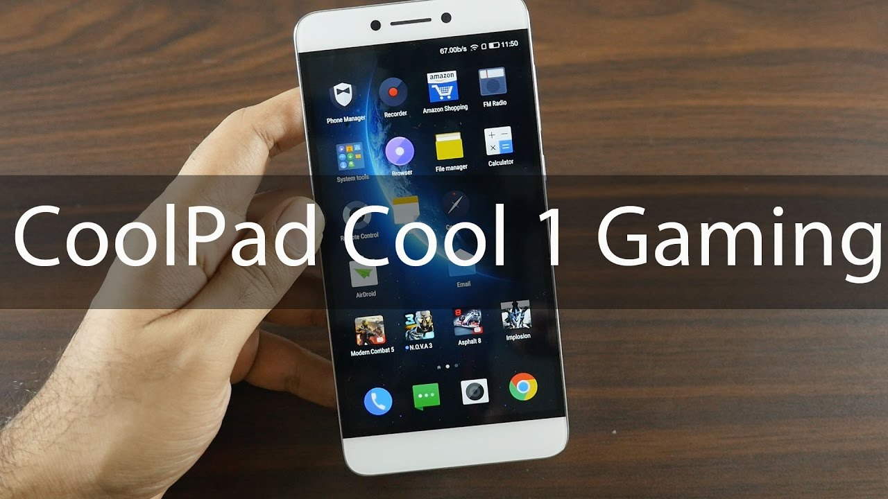 CoolPad Cool 1 Gaming Review Certainly Not Cool
