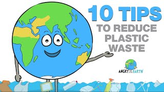 ANGRY EARTH - 10 Tips To Reduce Plastic Waste