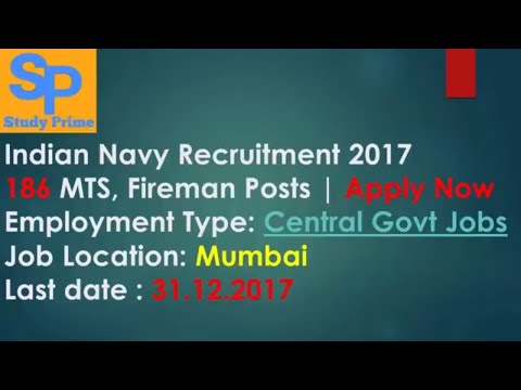 Indian Navy Recruitment 2017 –  186 MTS, Fireman Posts | Apply Now