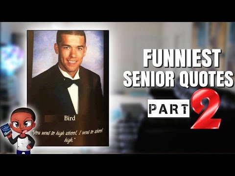 Hilarious Senior Quotes of 2016 (pt 2) | Alonzo Lerone
