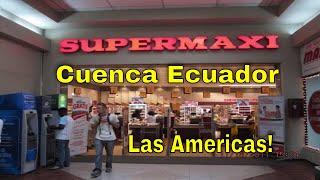 Supermaxi Grocery Store in Cuenca Ecuador