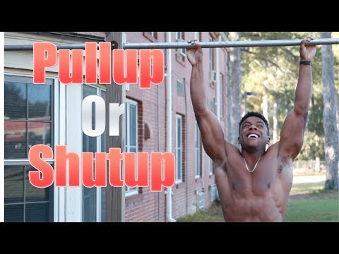 Pullup Or Shutup!! (PULLUP CHALLENGE)