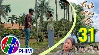 THVL | Tình mẫu tử - Tập 31[1]: Đài không ngần ngại thừa nhận mình yêu Tùng rồi đuổi Sơn về