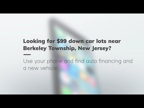 $99 Down Car Lots in Berkeley Township, New Jersey. Bad credit used auto loans in Berekley Township.