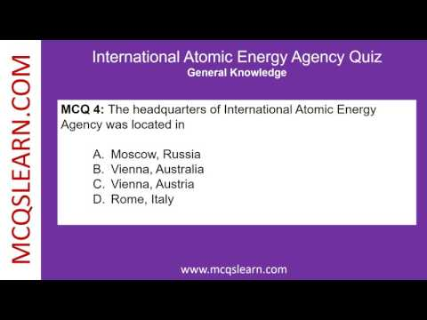 International Atomic Energy Agency Quiz - MCQsLearn Free Videos