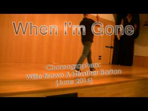 When I'm Gone Dance And Teach