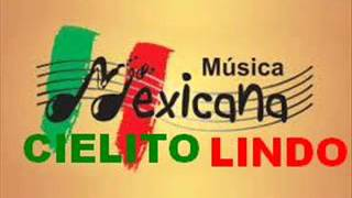 Cancion mexicana cielito lindo