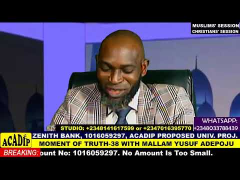 Download Mallam Yusuf Adepoju in MOMENT OF TRUTH - Episode 38 (LIVE PROGRAMME)