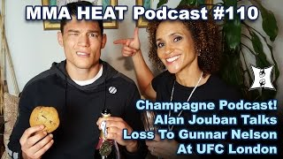 MMA H.E.A.T. Champagne Podcast #110: Alan Jouban Talks Loss To Gunnar Nelson; Manuwa's UFC London KO