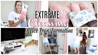 EXTREME CLEAN WITH ME | HOME OFFICE CLEANING AND DECORATING | CLEANING MOTIVATION