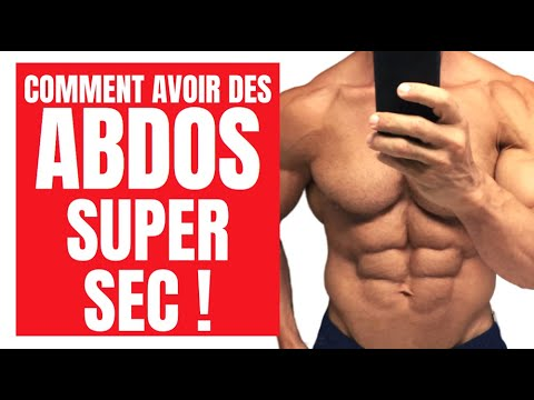 La Meilleur Facon D'avoir des ABDOS SUPER SEC !