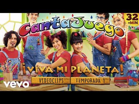CantaJuego - ¡Viva Mi Planeta! Temporada 1 (Videoclips Completos)