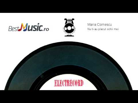 Maria Cornescu  Nu ti-au placut ochii mei: http://www.bestmusic.ro http://www.electrecord.ro  Buy this song on http://www.triplu.ro