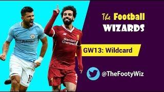 FPL GW13 Wildcard Suggestions!! | Fantasy Premier League 2018/19